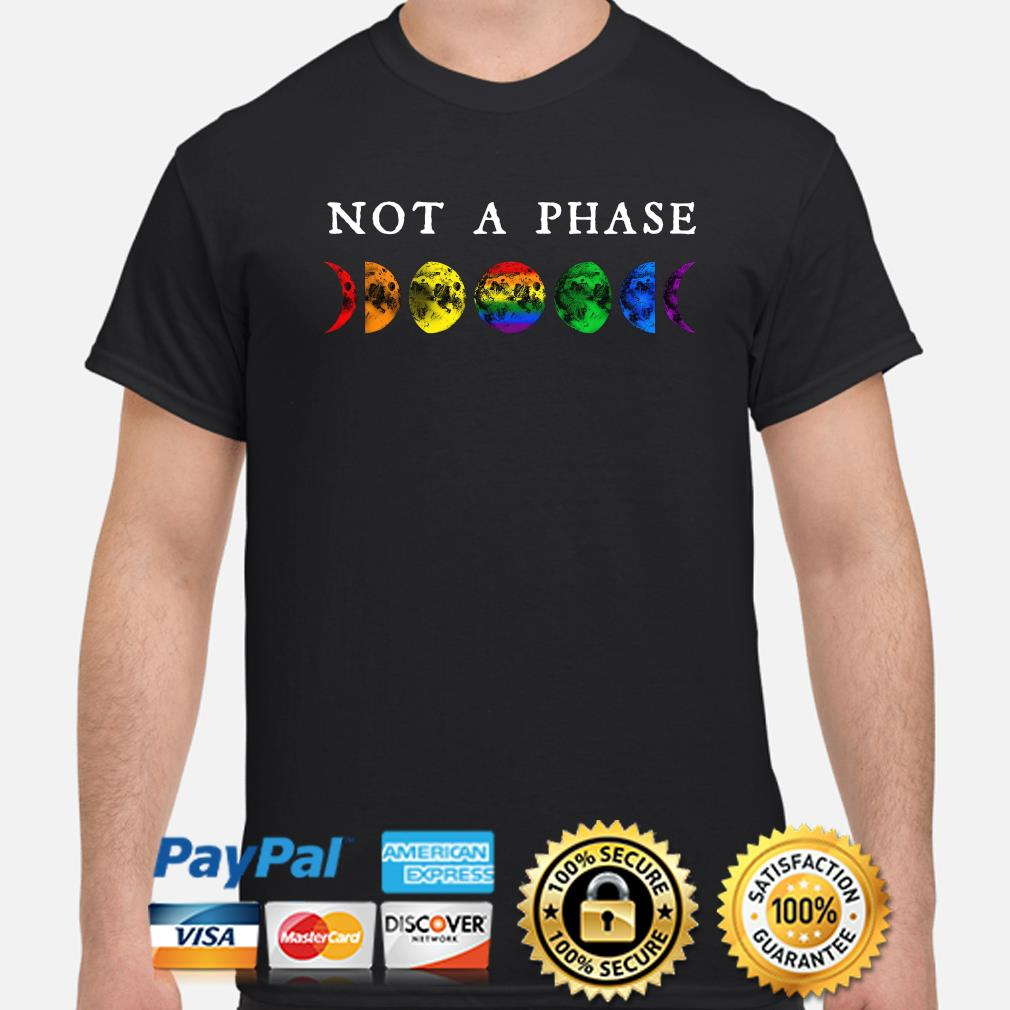 LGBT moon phase not a phase shirt