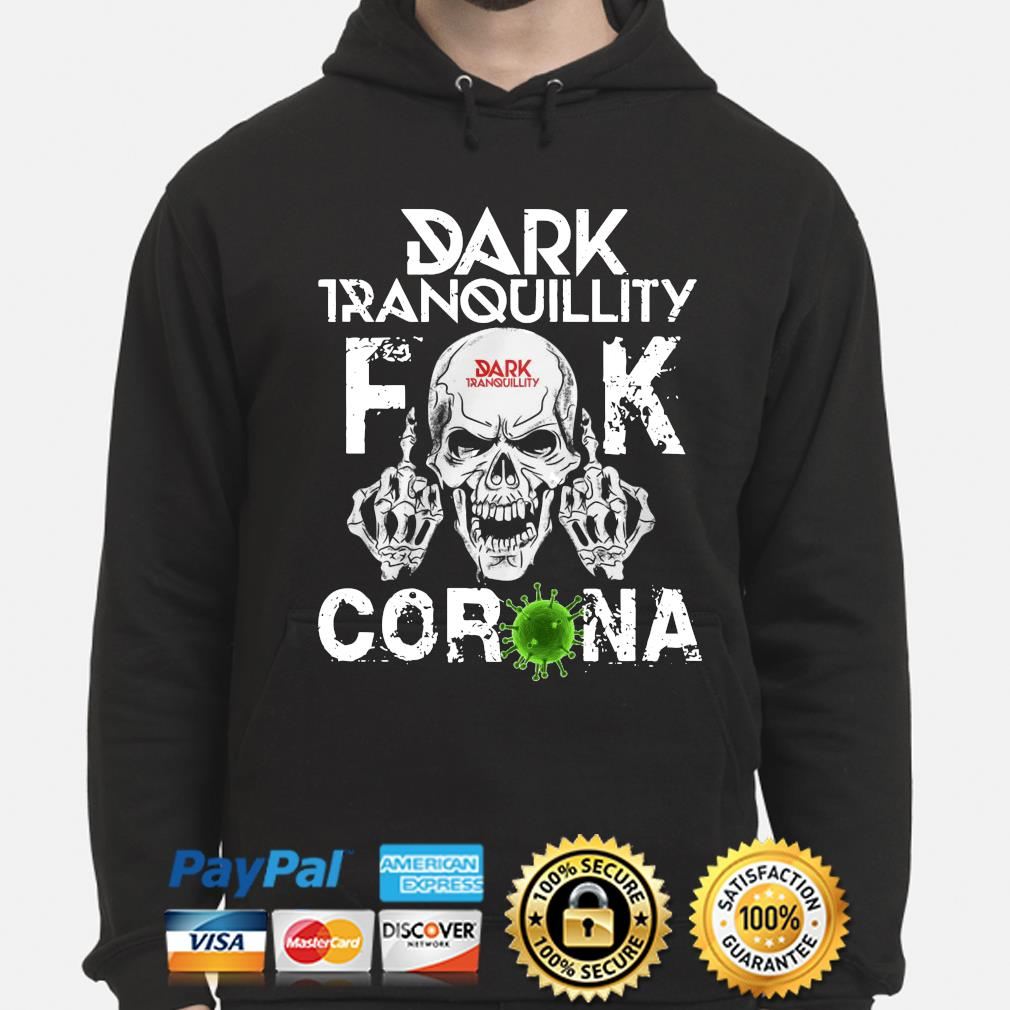 Dark Tranquillity Skull fuck corona s hoodie