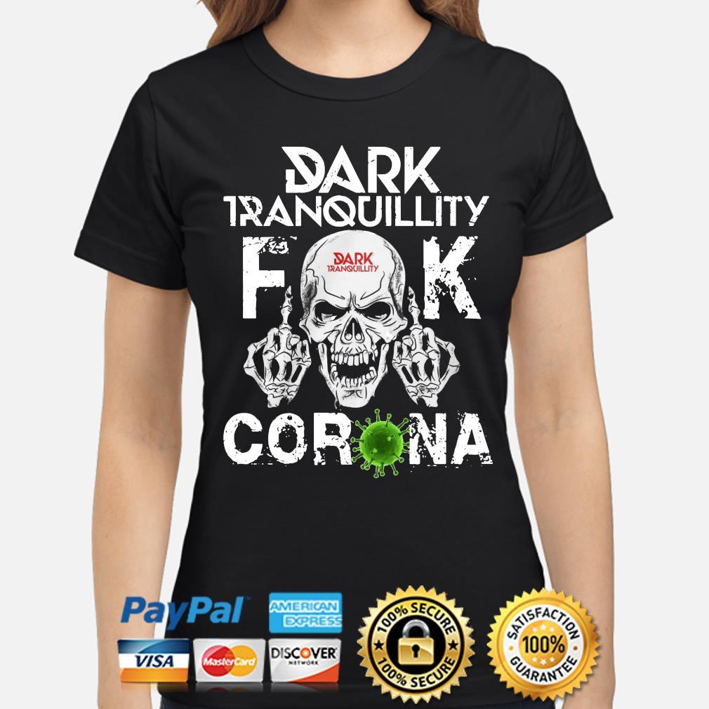 Dark Tranquillity Skull fuck corona s ladies-shirt