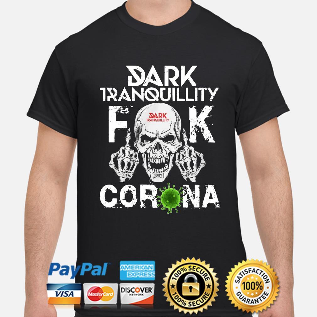 Dark Tranquillity Skull fuck corona shirt